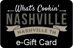 What's Cookin' Nashville e-Gift Card