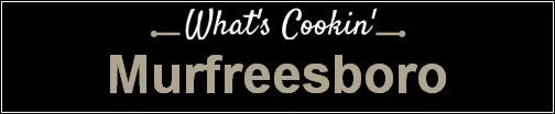 What's Cookin' Murfreesboro TN